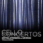 Truls Mørk Britten, Atterberg And Sæverud: Cello Concertos