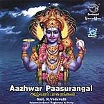 R. Vedavalli Aazhwar Paasurangal