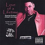 Ter'ell Love Of A Lifetime Special Edition