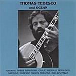 Thomas Tedesco Thomas Tedesco & Ocean