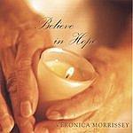 Veronica Morrissey Believe In Hope