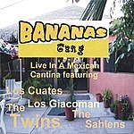 The Twins Bananas Gang Live In A Mexican Cantina