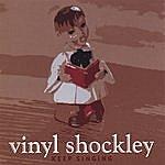 Vinyl Shockley Keep Singing