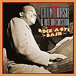 Count Basie & His Orchestra Rock-A-Bye Basie