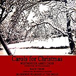 Bach Choir Carols For Christmas