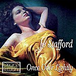 Jo Stafford Once Over Lightly