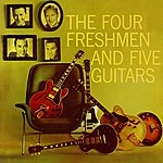 The Four Freshmen Four Freshmen And Five Guitars