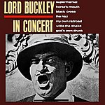 Lord Buckley In Concert