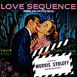 Morris Stoloff Love Sequence