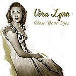 Vera Lynn Close Your Eyes