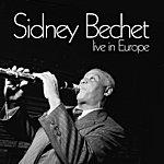 Sidney Bechet Live In Europe