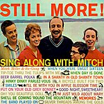Mitch Miller Still More! Sing Along With Mitch