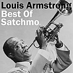 Louis Armstrong Best Of Satchmo