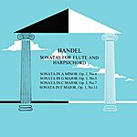 Julius Baker Handel Sonatas For Flute And Harpsichord