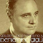 Beniamino Gigli Golden Voice Series No. 5