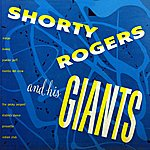 Shorty Rogers Shorty Rogers & His Giants