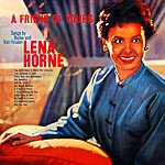 Lena Horne A Friend Of Yours