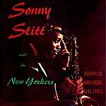 Sonny Stitt Sonny Stitt With The New Yorkers