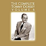 Tommy Dorsey The Complete Tommy Dorsey Volume 6