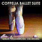 Berlin Philharmonic Orchestra Coppelia Ballet Suite