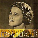 Erna Berger Die Goldene Stimme