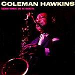 Coleman Hawkins Coleman Hawkins