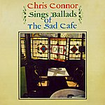 Chris Connor Chris Connor Sings Ballads Of The Sad Cafe