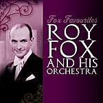 Roy Fox Fox Favourites