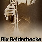 Bix Beiderbecke The Chicago Cornets