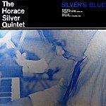 Horace Silver Quintet Silver's Blue