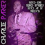 Charlie Parker Bird On 52nd Street/ Bird At St Nick's