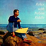 Nelson Riddle Relax With Nelson Riddle