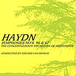 Concertgebouw Orchestra of Amsterdam Haydn Symphonies Nos 96 & 67