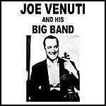 Joe Venuti Joe Venuti & His Big Band