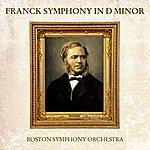 Boston Symphony Orchestra Franck Symphony In D Minor