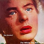 Ray Heindorf For Whom The Bell Tolls