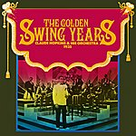 Claude Hopkins & His Orchestra The Golden Swing Years