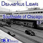 Demarkus Lewis Southside Of Chicago