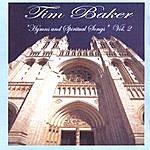 Tim Baker Hymns And Spiritual Songs Vol 2