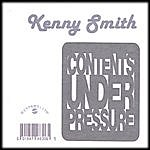 Kenny Smith Contents Under Pressure