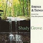 Strings Shady Grove (Feat. Tina Bergmann)