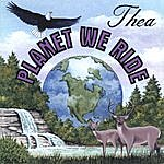 Thea Planet We Ride