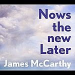 James McCarthy Nows The New Later