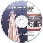 Grand Papa Donks Songs & Stuff
