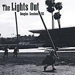 Lights Out Douglas Sessions '05
