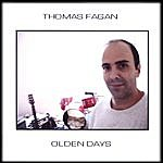 Thomas Fagan Olden Days