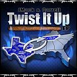 J-Mack Twist It Up Ep
