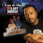Mark Simmons Live At The Laff House Comedy Club
