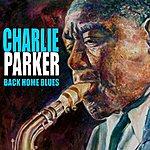 Charlie Parker Back Home Blues