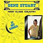 Gene Stuart First Class Country